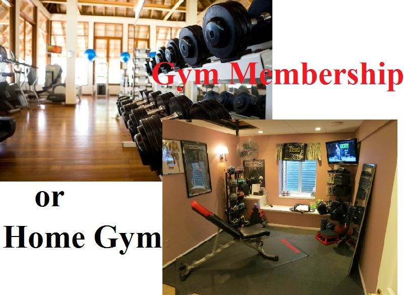 Which is better gym membership or home gym